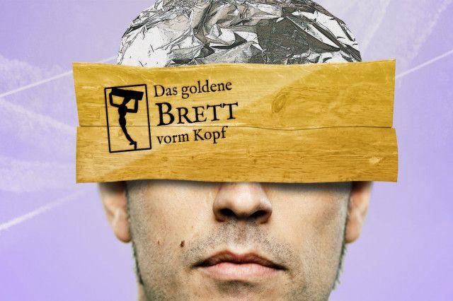 Das Goldene Brett vorm Kopf